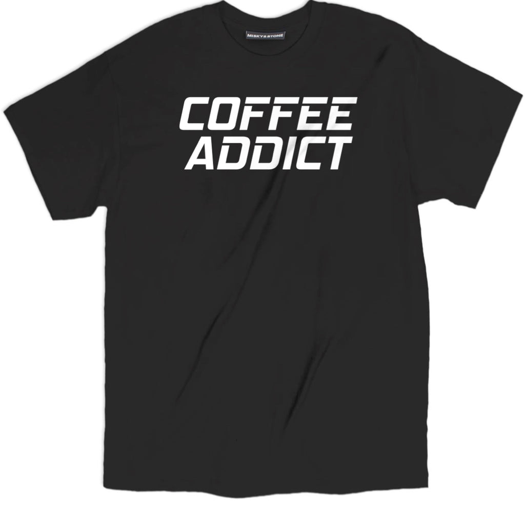 coffee addict tee shirt, addicted to coffee shirts, coffee tee Apparel, funny coffee Clothing,