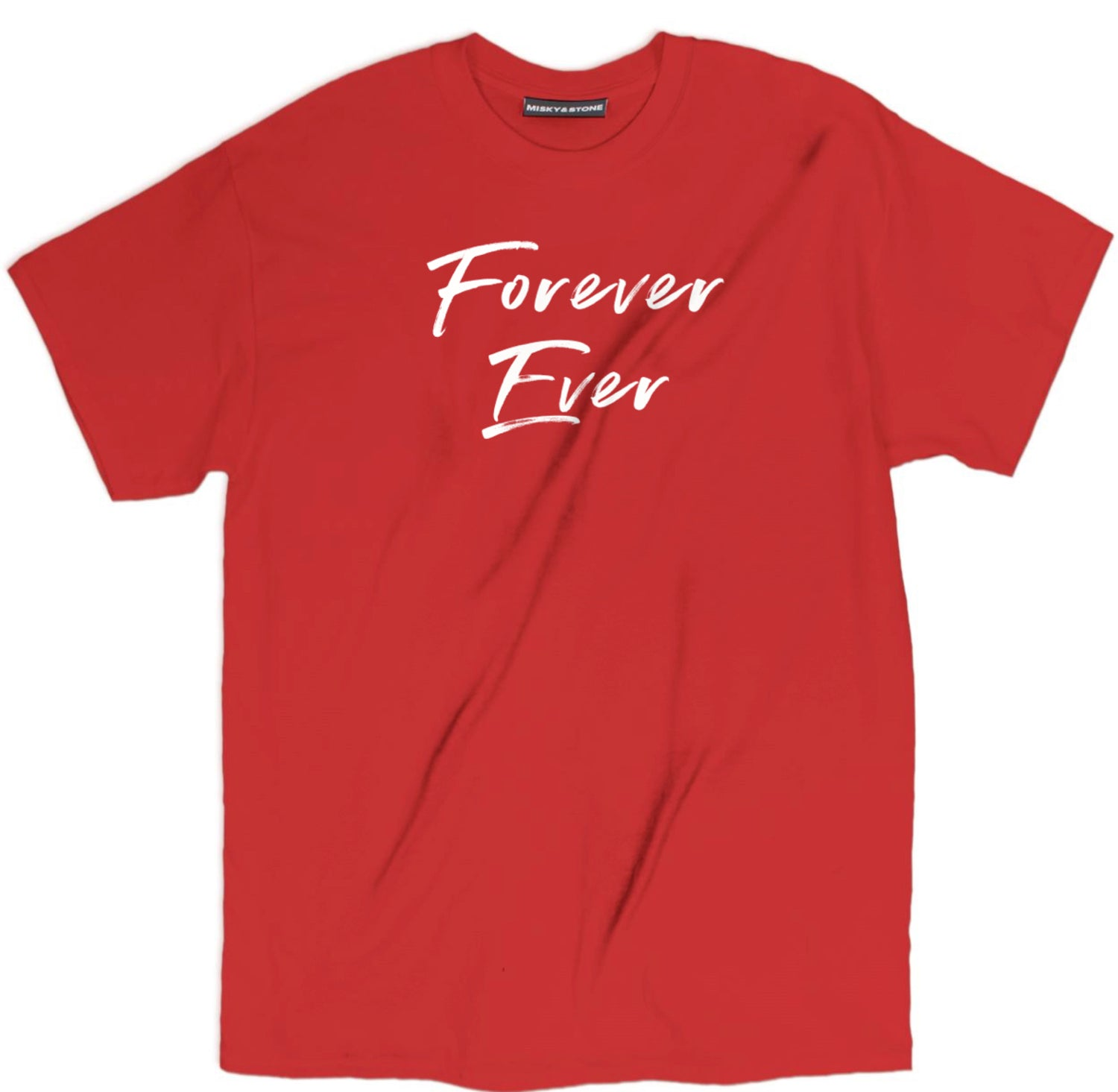 Forever Ever Tee