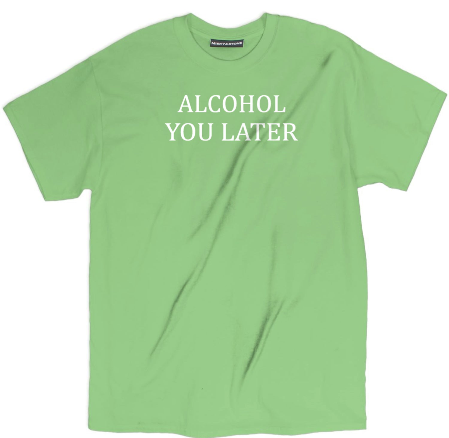 alcohol you later shirt, alcohol you later t shirt, drunk shirts, drunk t shirts, funny drunk shirts, drinking shirts, alcohol shirts, alcohol t shirts, funny drinking shirts,