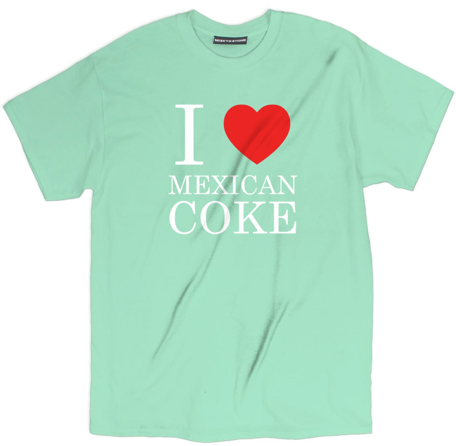 I Love Mexican Coke A Cola Shirt