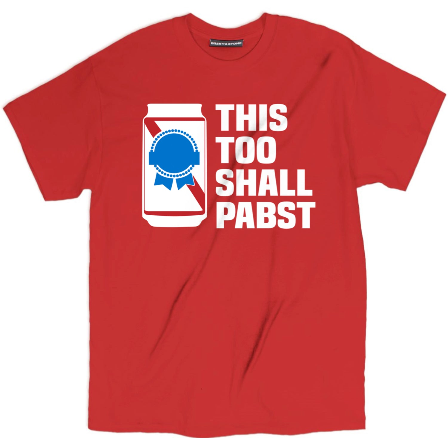 This Too Shall Pabst Shirt