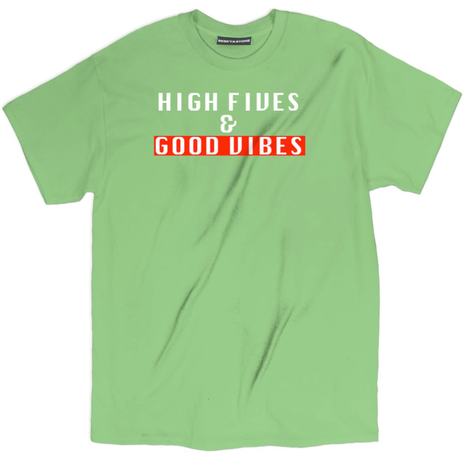High Fives And Good Vibes T Shirt