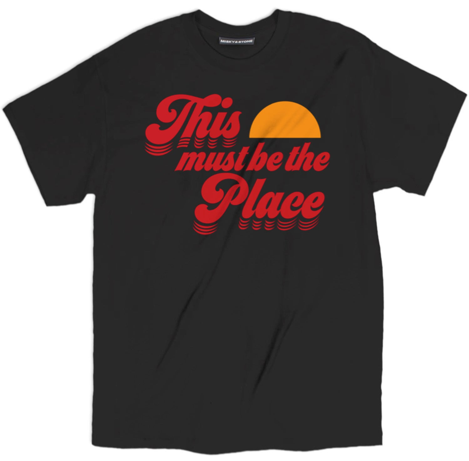 This Must Be The Place Shirt