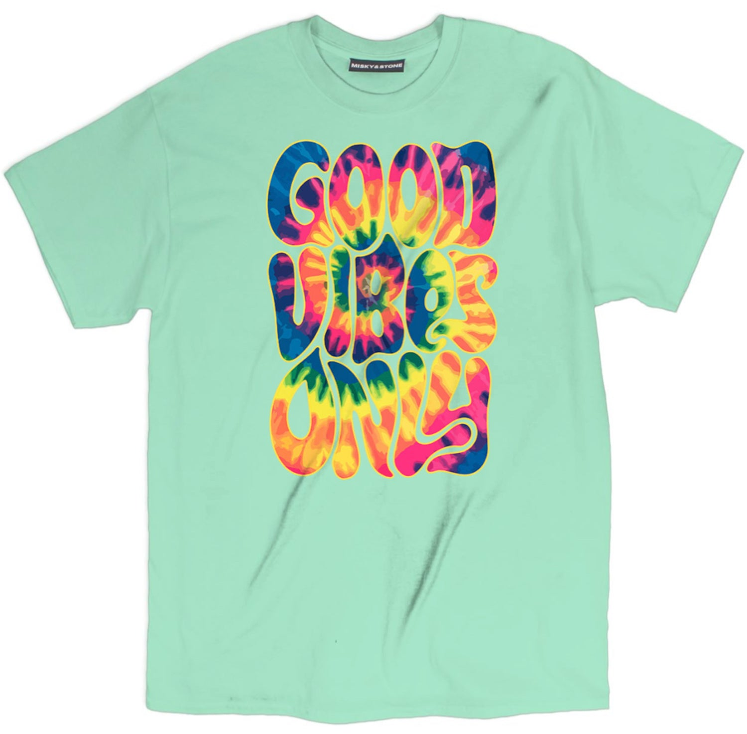 Good Vibes Only Tie Dye T Shirt