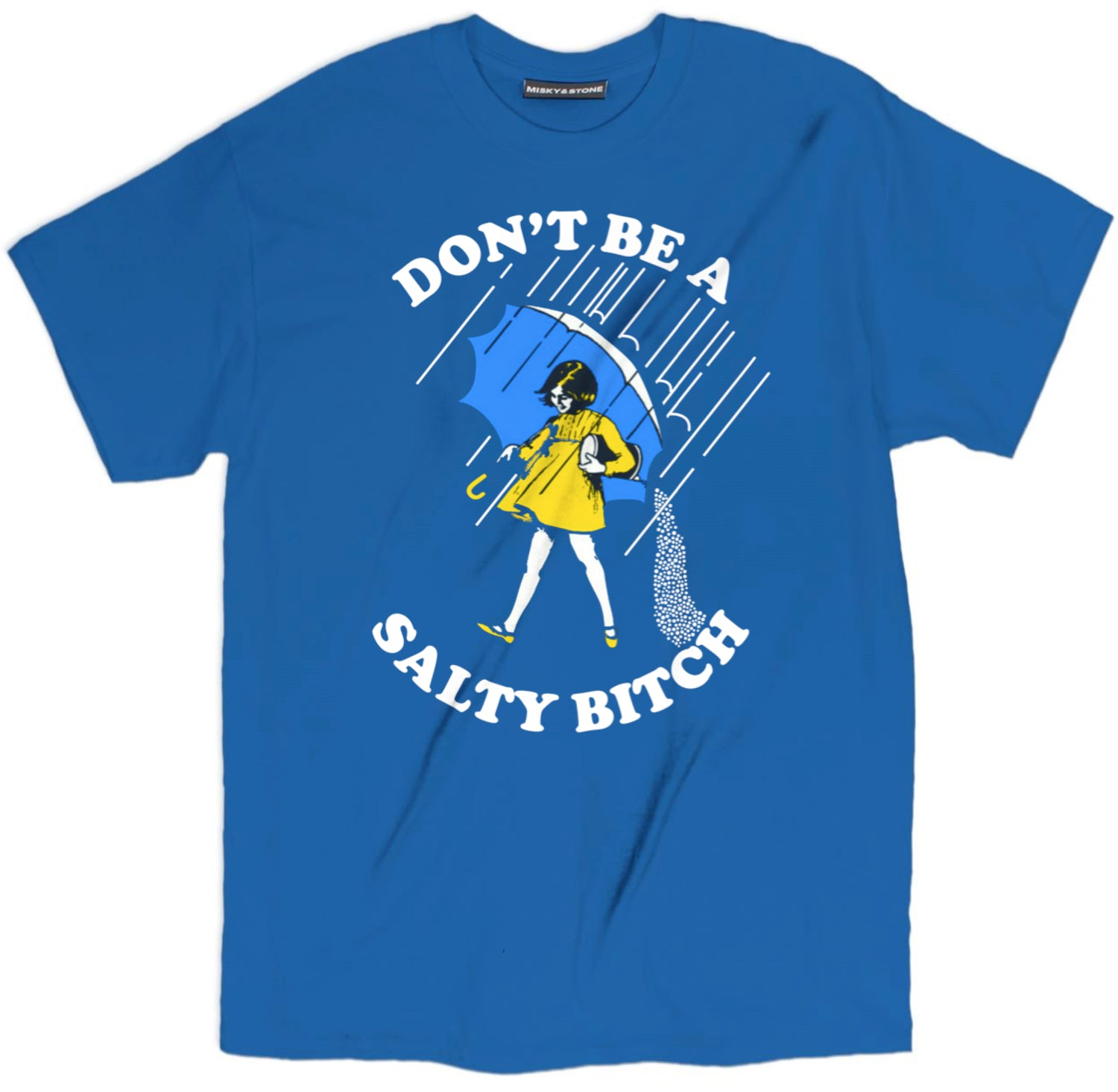 Salty Bitch Tee