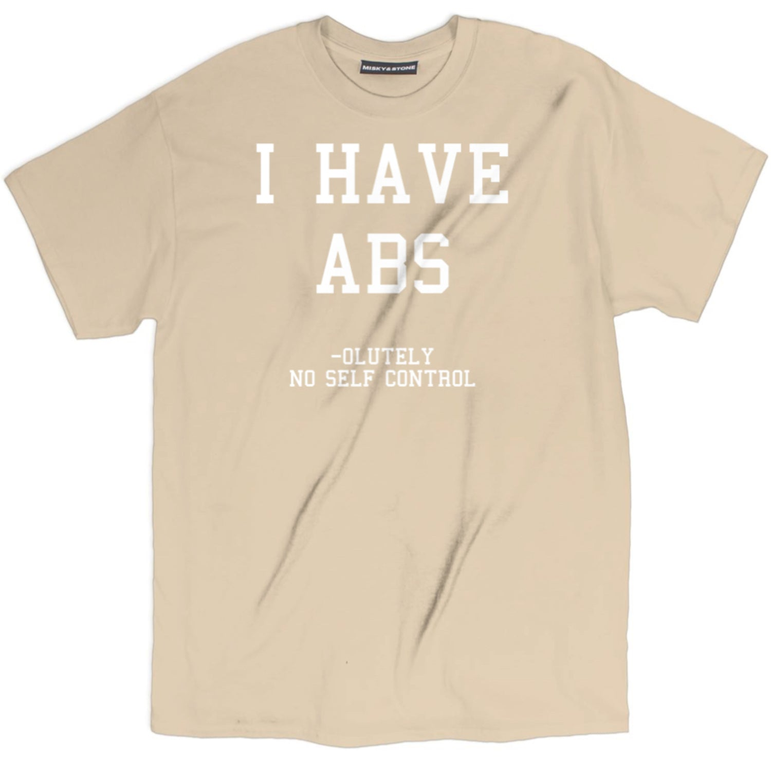 I Have Abs T Shirt