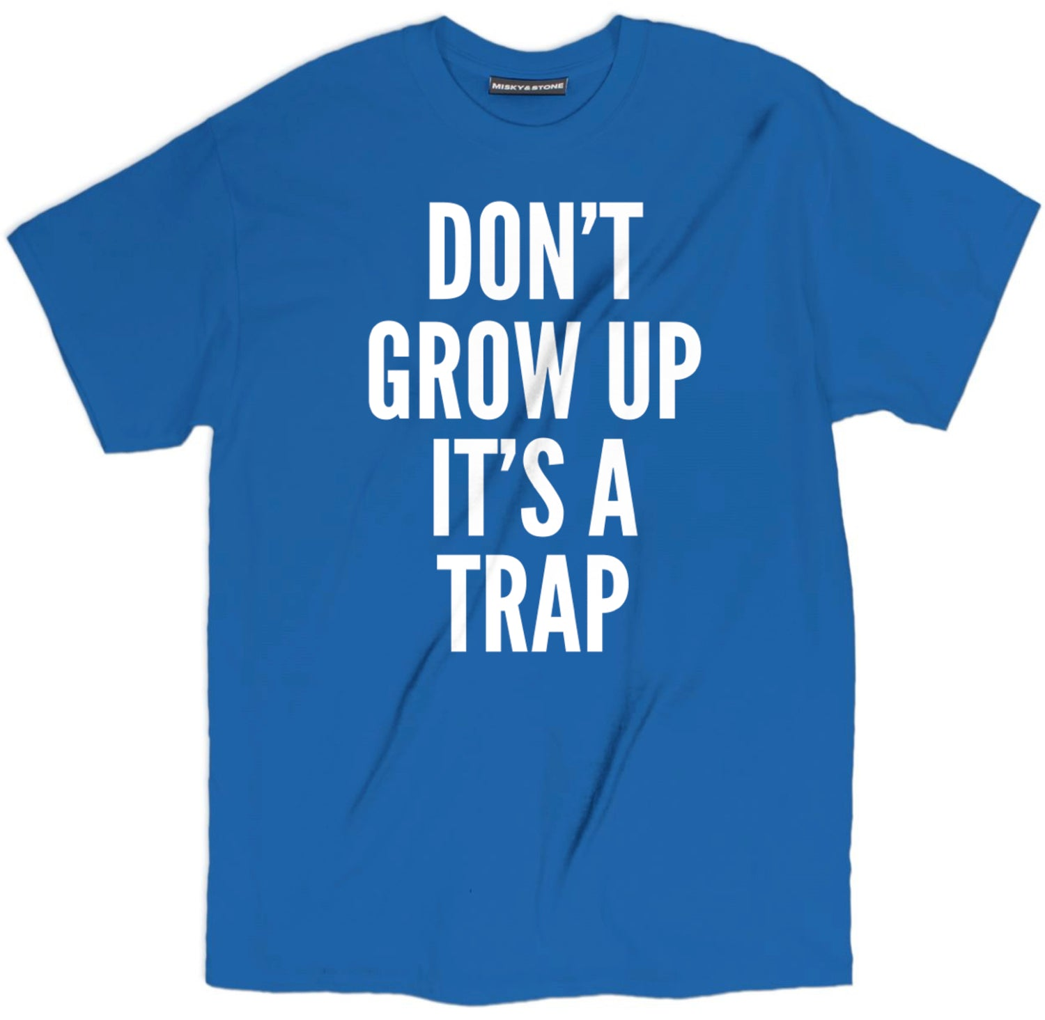 Dont Grow Up Shirt