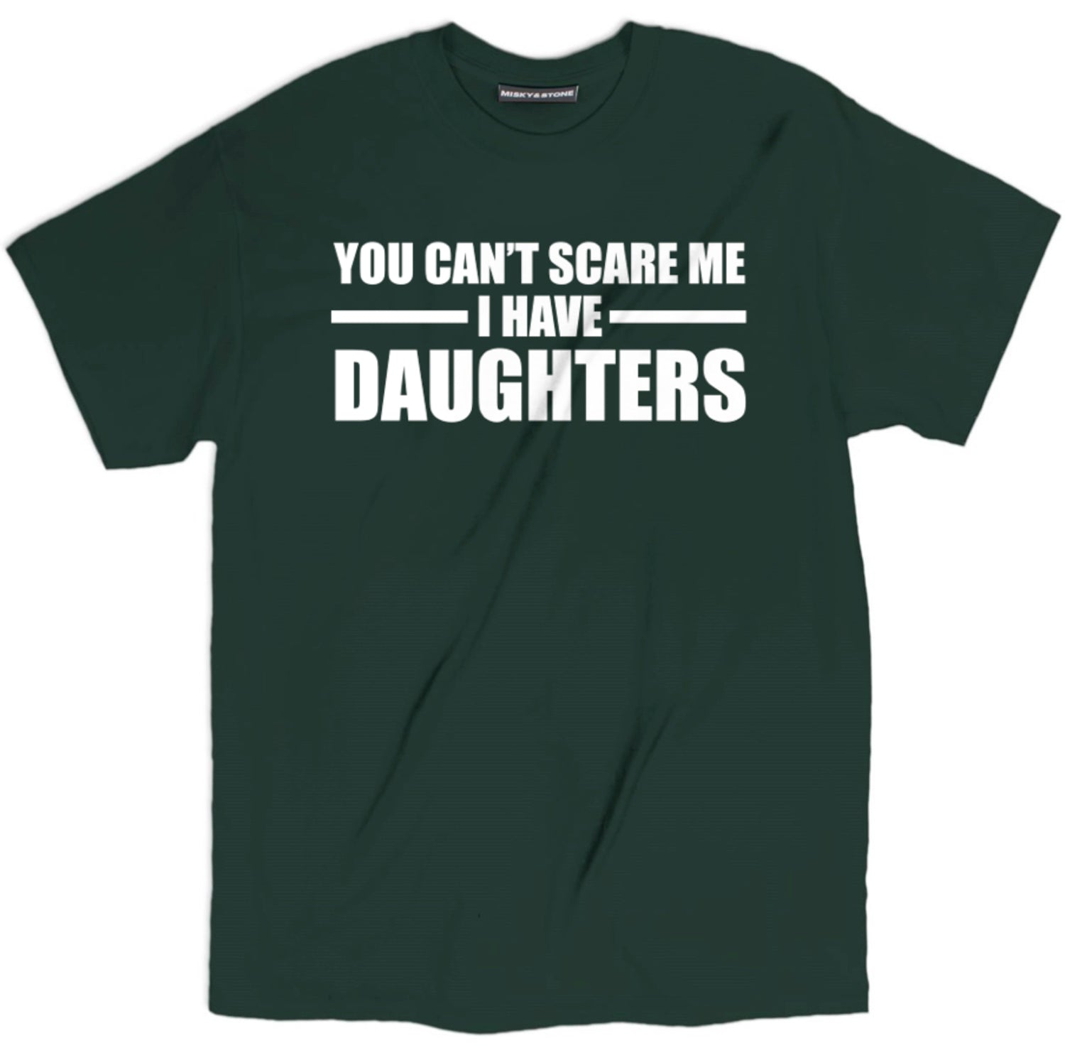 You Cant Scare Me Shirt