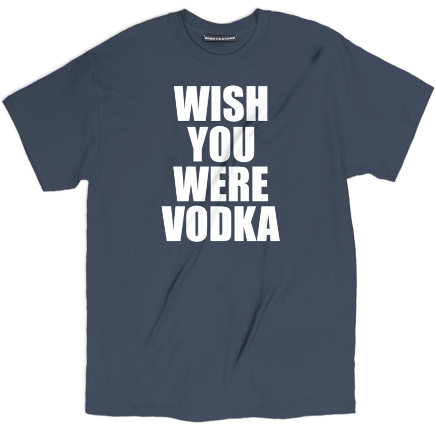 wish you were vodka shirt, funny vodka shirt, drunk shirts, drunk t shirts, day drunk shirt, funny drunk shirts, drunk 1 drunk 2 shirts, funny beer shirts, funny beer t shirts, drinking shirts, alcohol shirts, alcohol t shirts, funny drinking shirts, beer shirts,