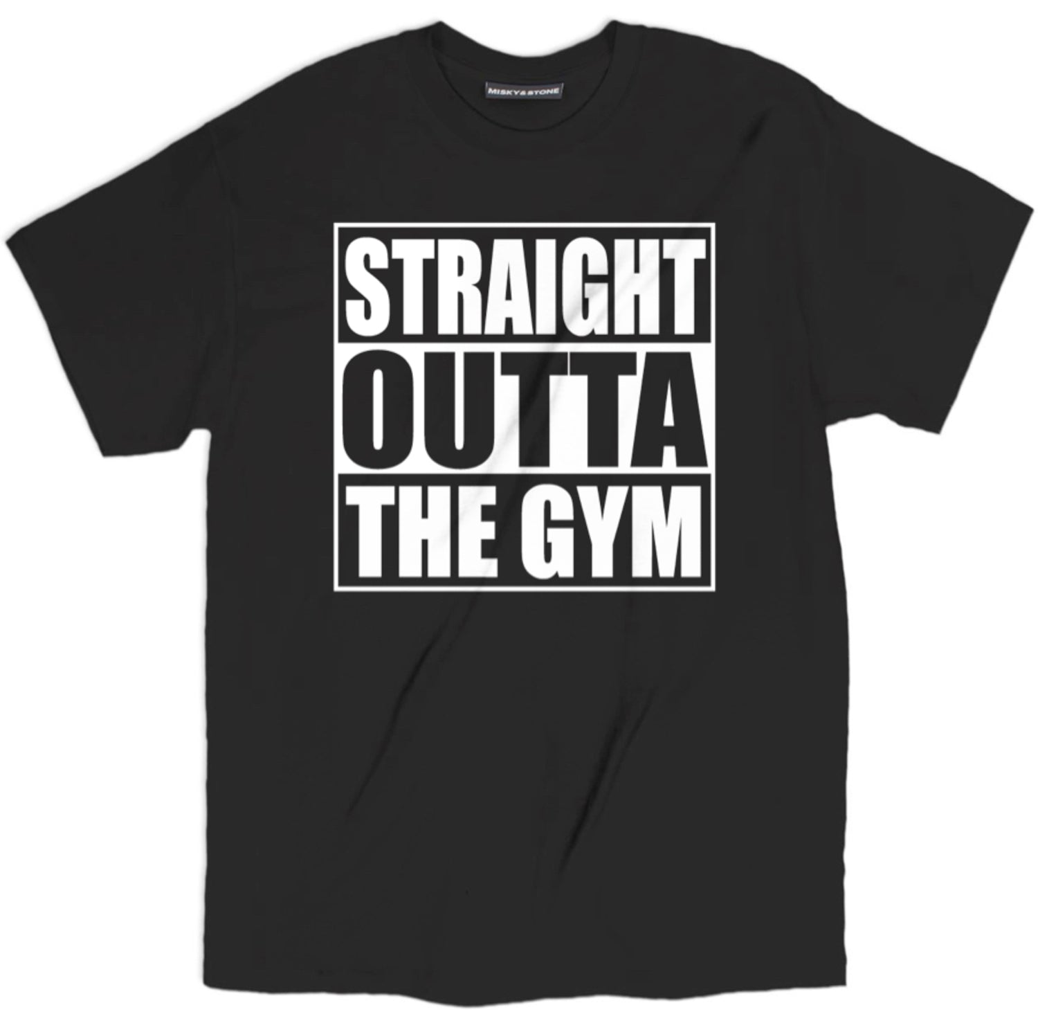 Straight Outta The Gym Shirt