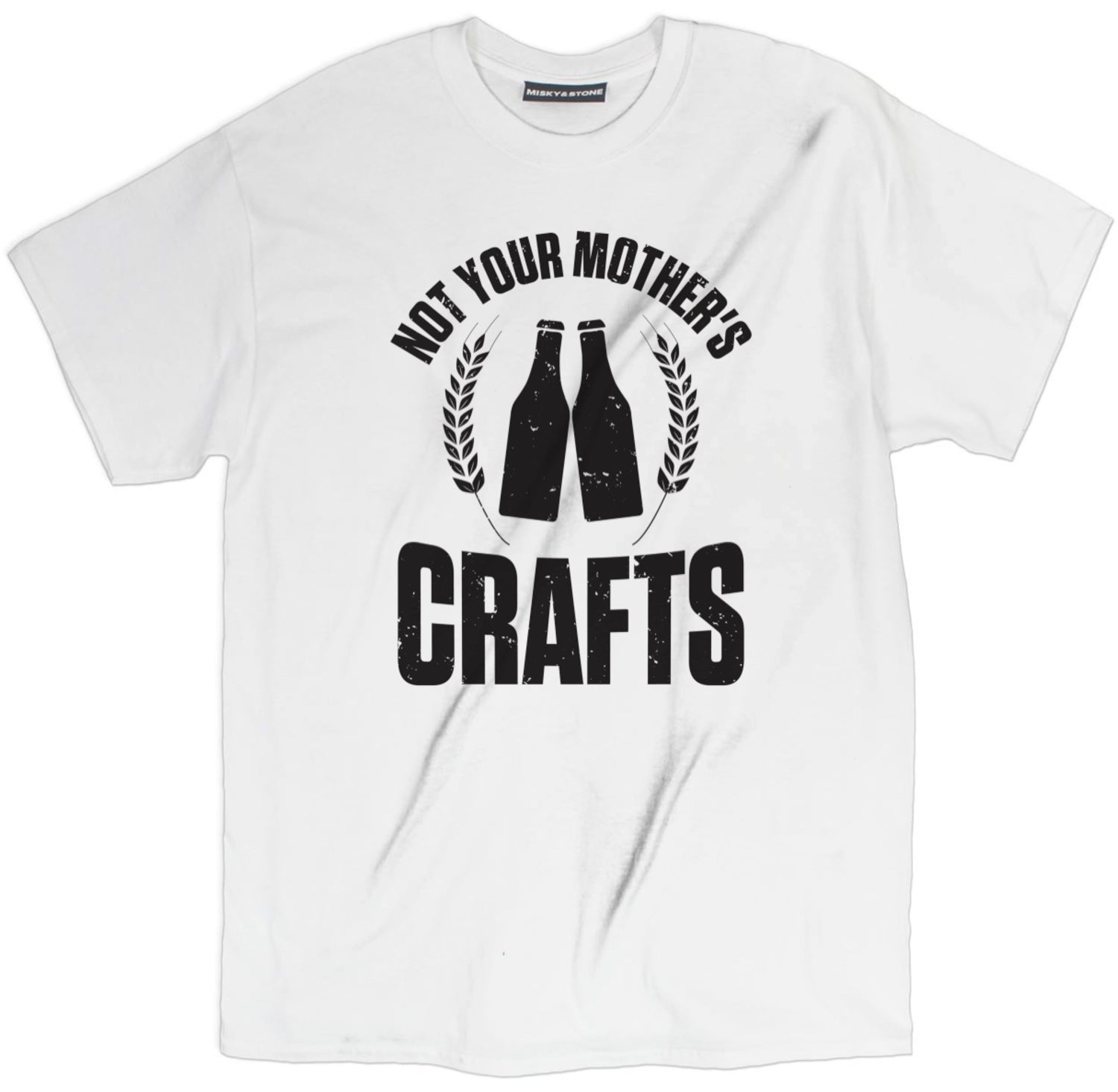 Not Your Mothers Crafts Shirt
