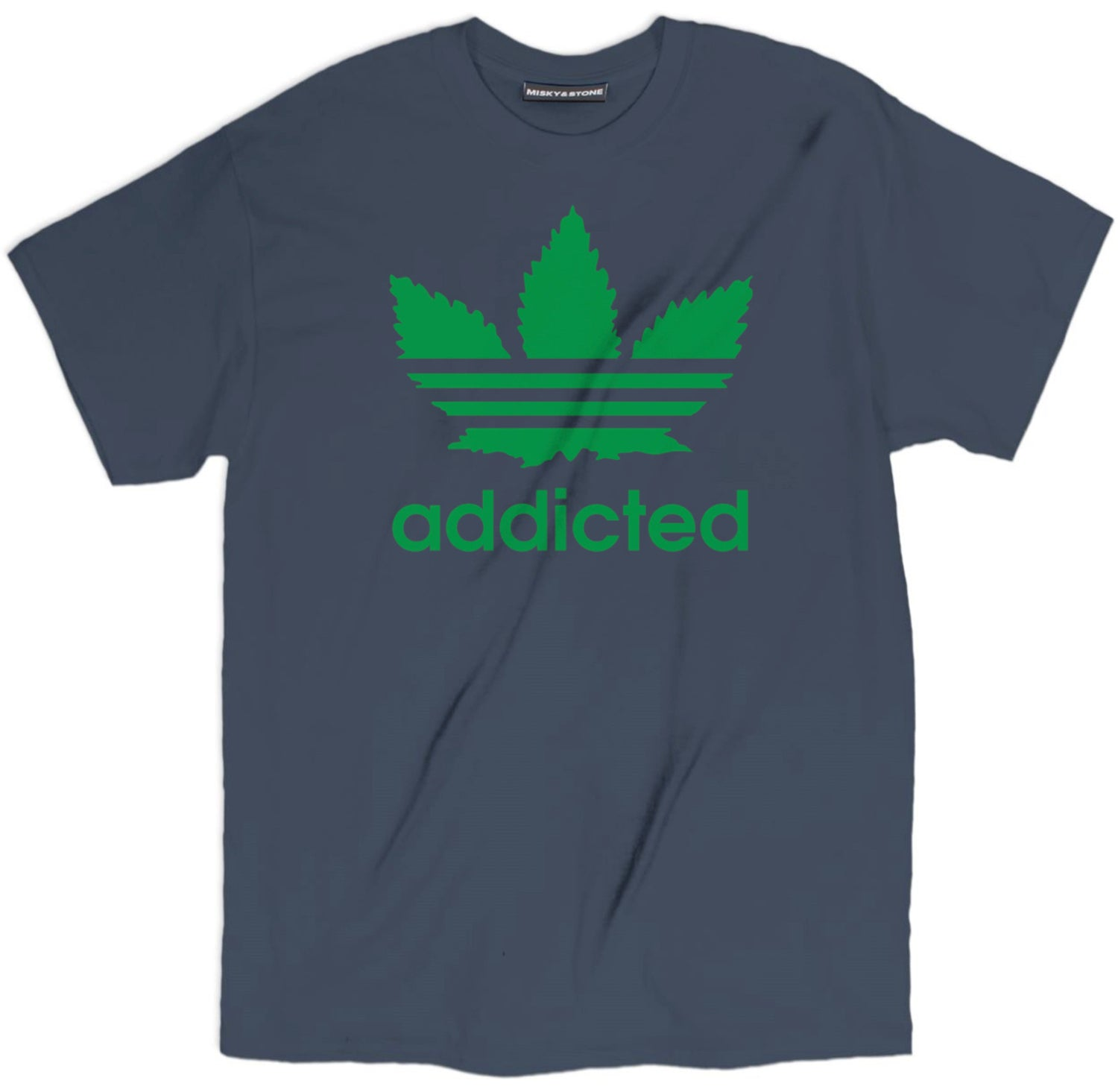 Addicted 420 Shirt