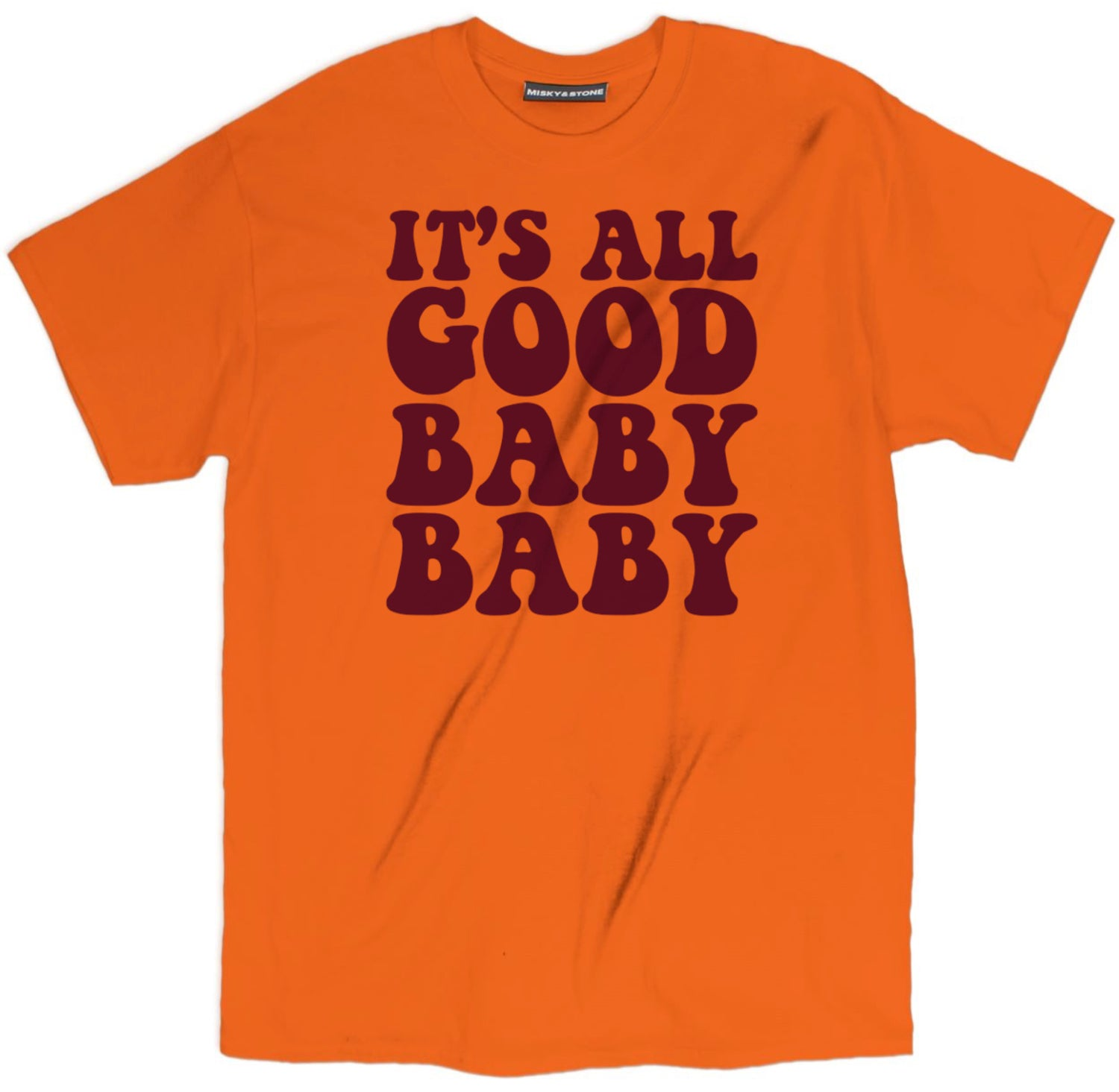 It's All Good Baby Baby Shirt