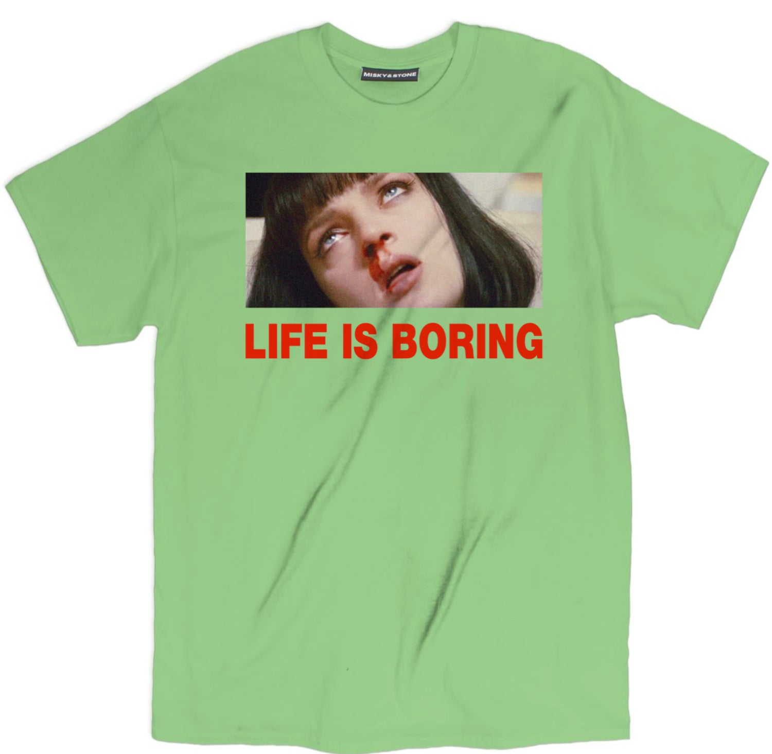 Life Is Boring Shirt