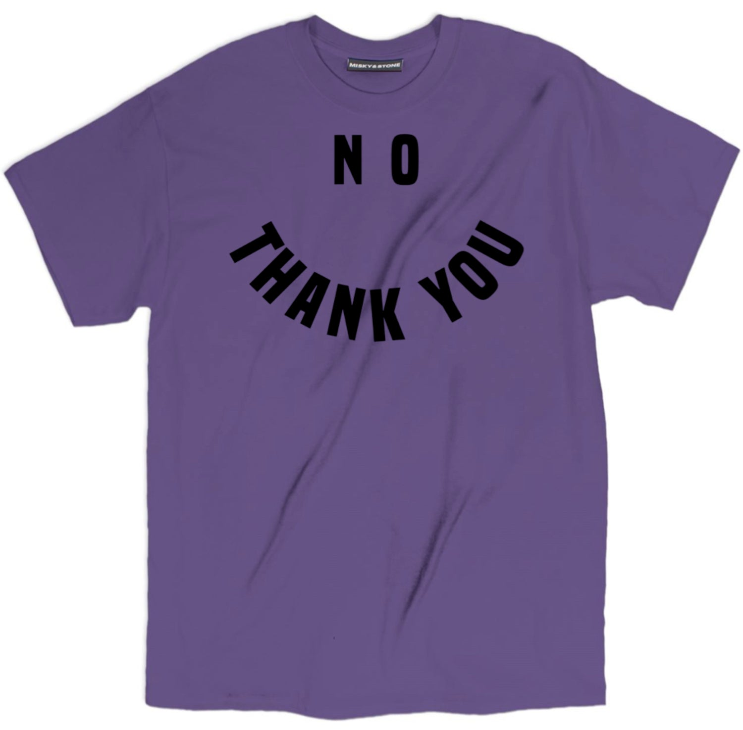 No Thank You Shirt