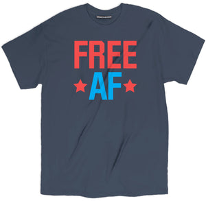 free af t shirt, 4th of july tees, fourth of july shirts, 4th of july shirts, 4th of july t shirts, funny 4th of july shirts, funny america shirts, patriotic shirts, patriotic t shirts, funny patriotic shirts,