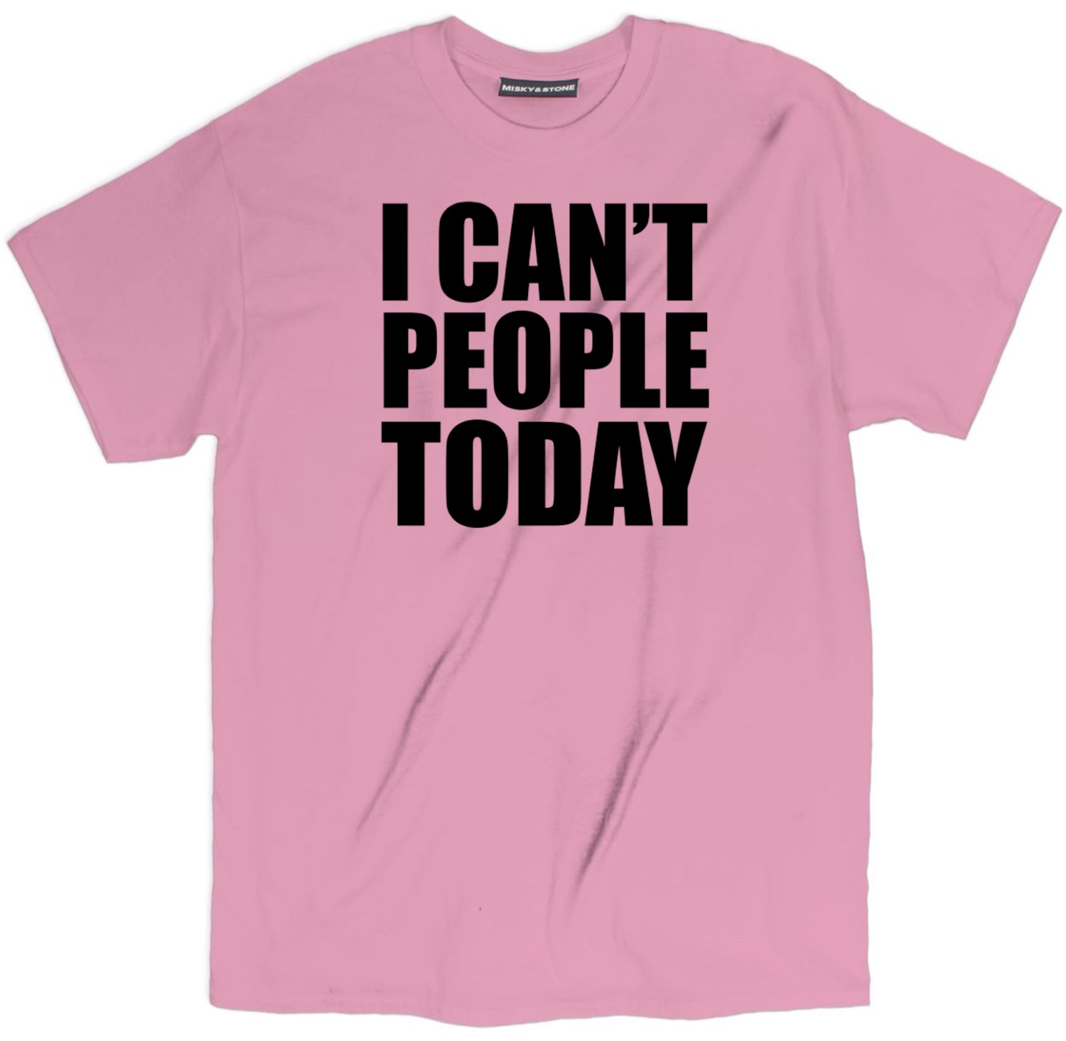 I Cant People Today Shirt