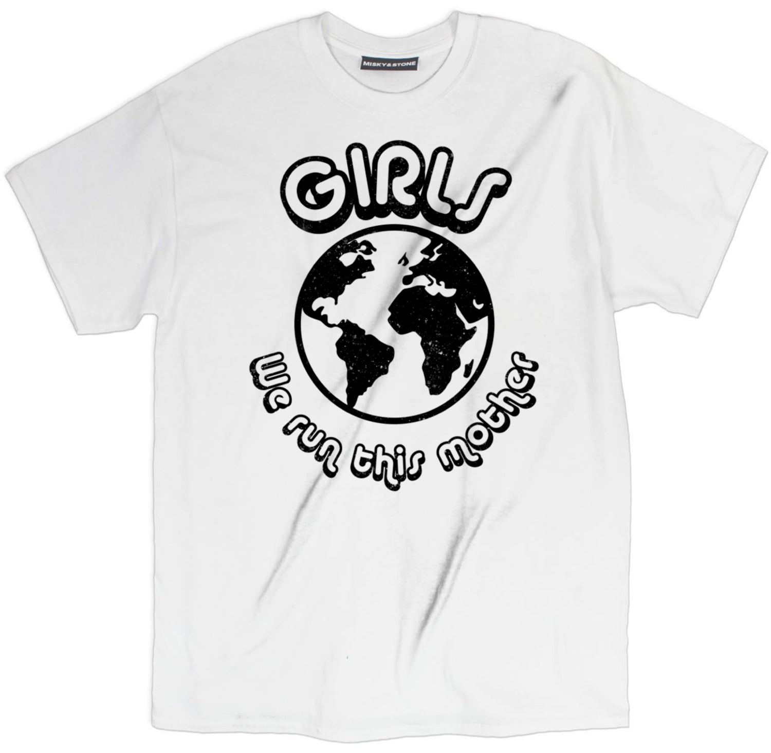 Girls We Run This Mother Shirt