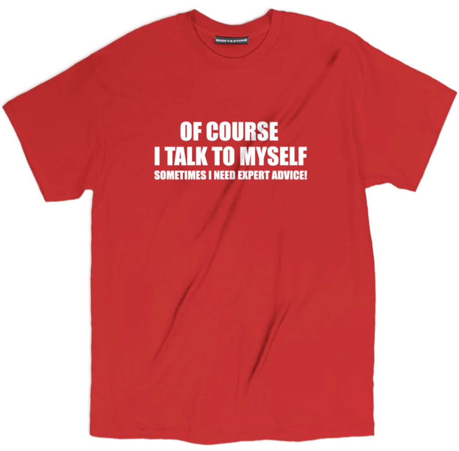 I Talk To Myself Shirt