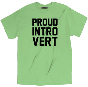 proud introvert t shirt, sarcastic t shirts, sarcastic shirts, sarcastic tee shirts, sarcastic tees, sarcastic t shirt sayings, sarcastic t shirts quotes, funny sarcastic t shirts,