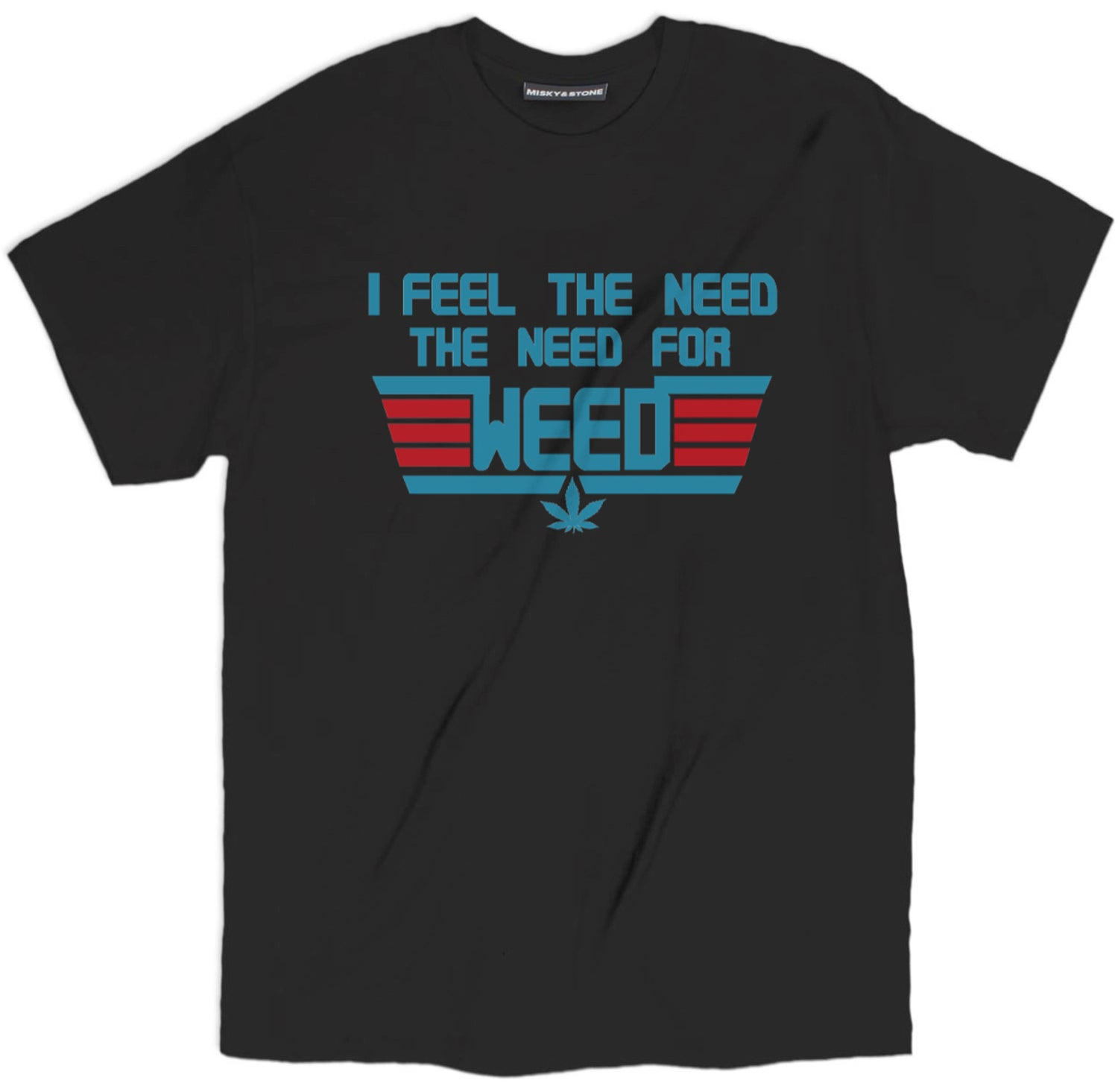 Need For Weed Shirt