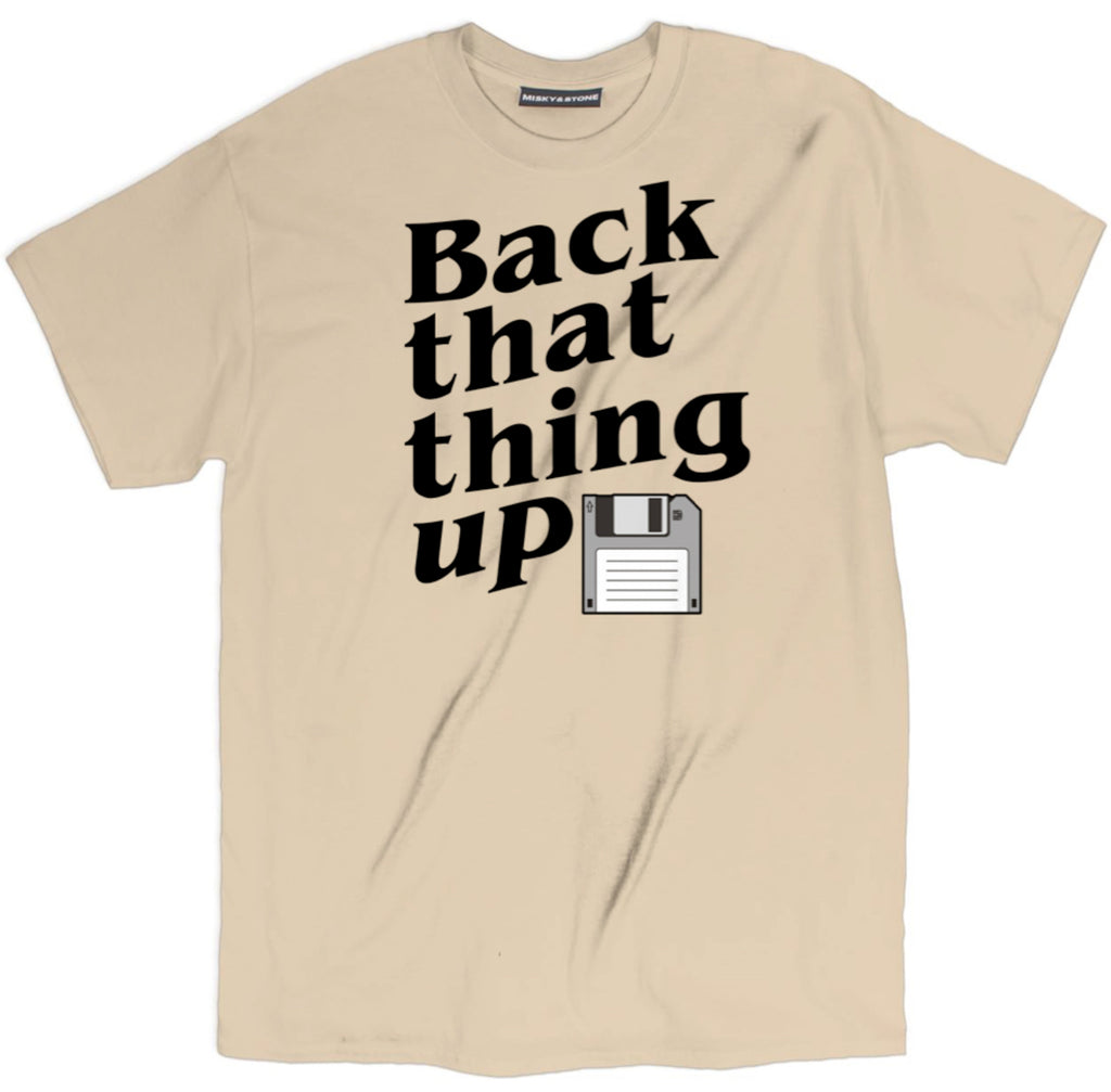 back that thing up floppy disk t shirt, floppy disk t shirt, back that thing up t shirt, nerd shirts, geek shirts, geek t shirts, nerd t shirts, geek tees, funny nerd shirts, geek apparel, geek tee shirts, i love nerds shirt, computer t shirts