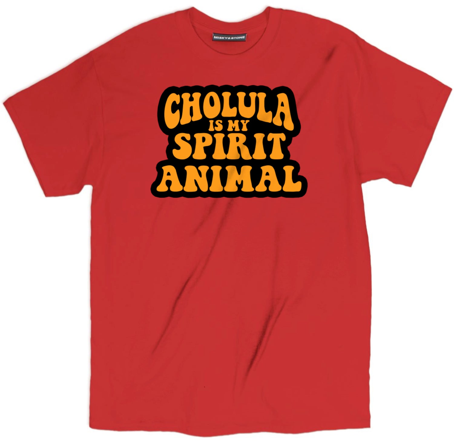 Cholula Is My Spirit Animal T Shirt