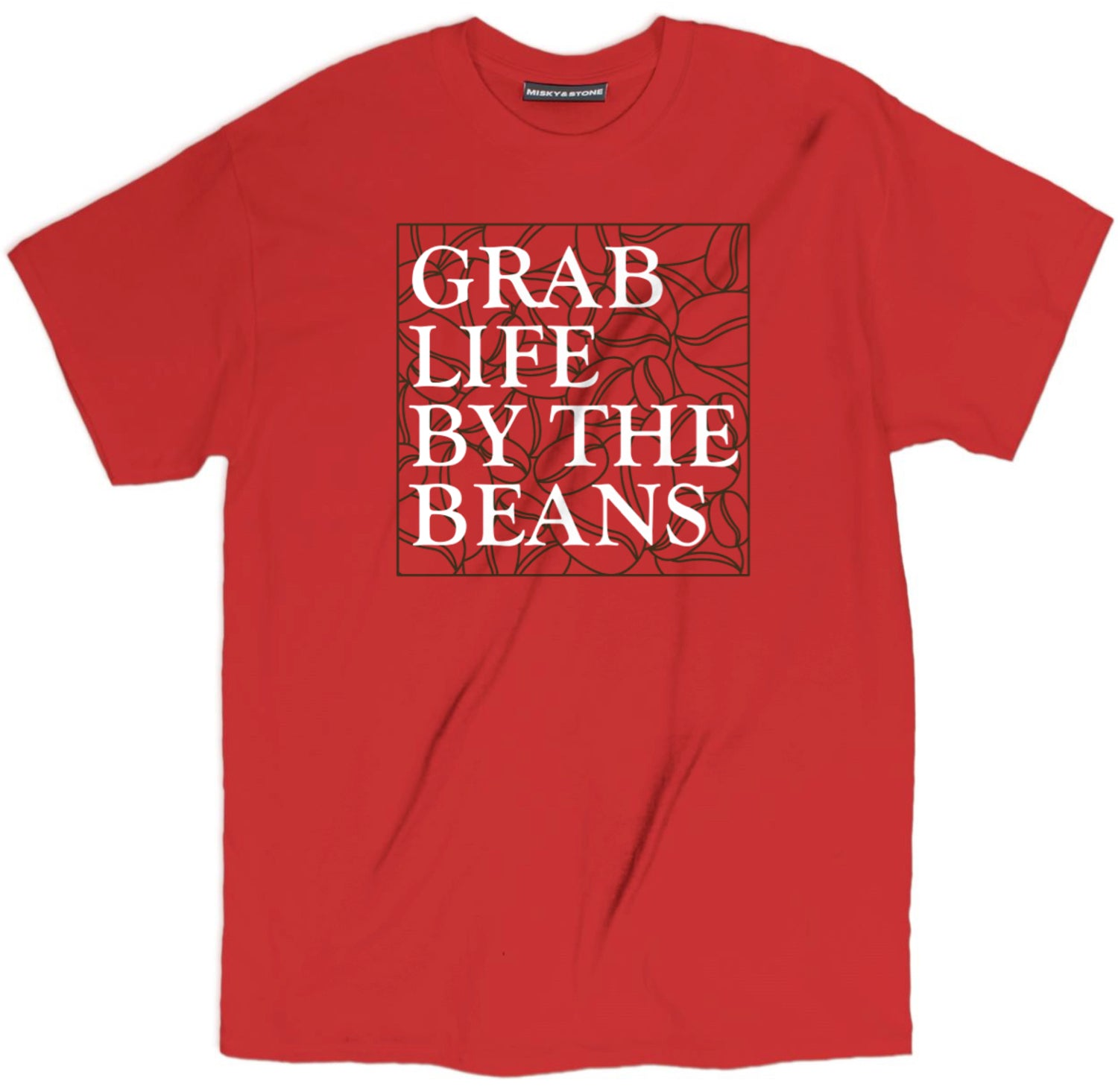 Grab Life By The Beans T Shirt