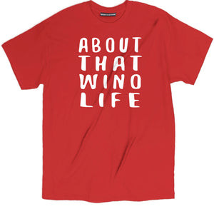 about that wino life t shirt, wino life tee, wine t shirt, drinking shirts, alcohol shirts, alcohol t shirts, funny drinking shirts, beer shirts, day drunk shirt, funny drunk shirts, funny beer t shirts, cool tees, college shirts, drunk t shirts, drunk shirts, drunk 1 drunk 2 shirts, funny beer shirts, funny wine shirts, wine shirts, wine t shirts, funny wine t shirts, wine tee shirts, wine shirts sayings, wine t shirts sayings, cute wine shirts, wine graphic tee, wine tees