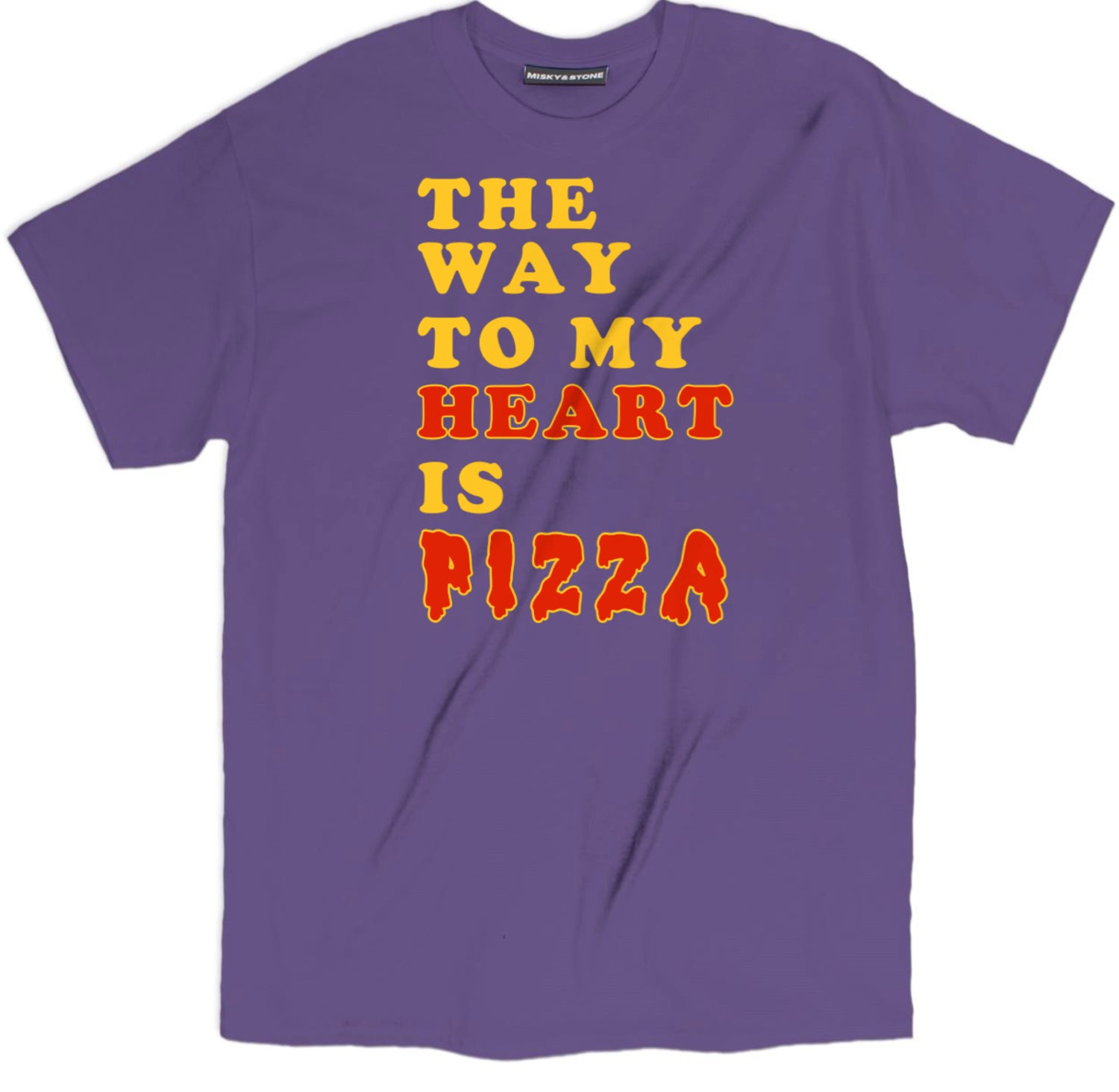 The Way To My Heart Is Pizza Tee