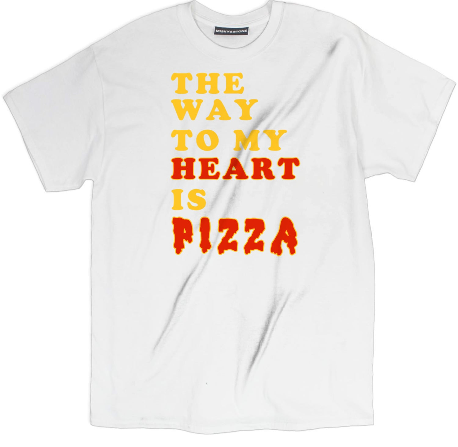 Misky /& Stone The Way to My Heart is Pizza Funny Pizza Lovers T Shirt