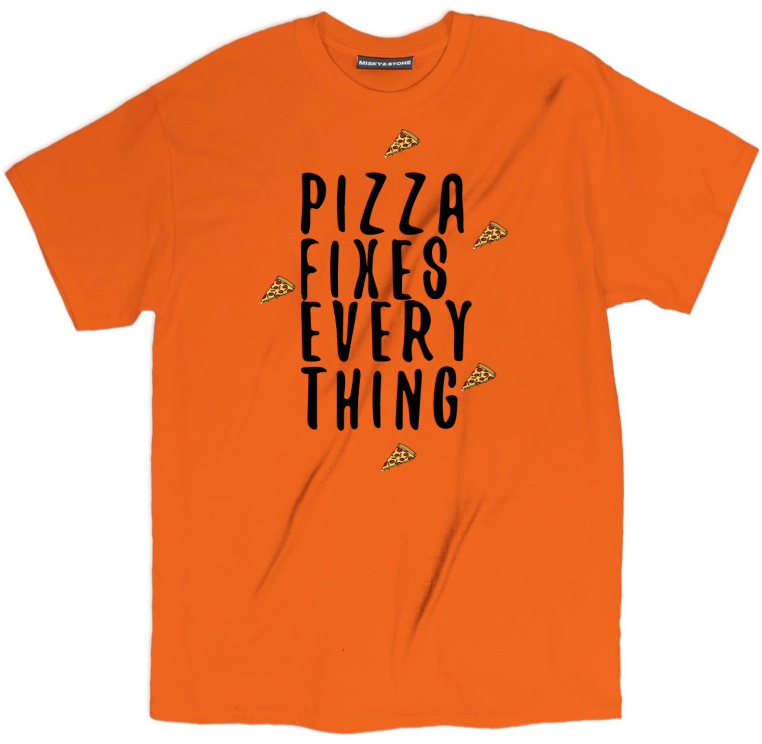 Pizza Fixes Everything T Shirt
