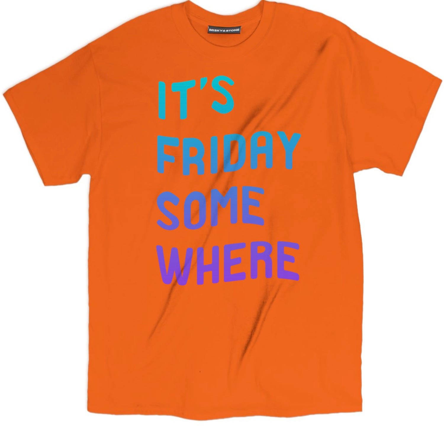 Its Friday Somewhere T Shirt