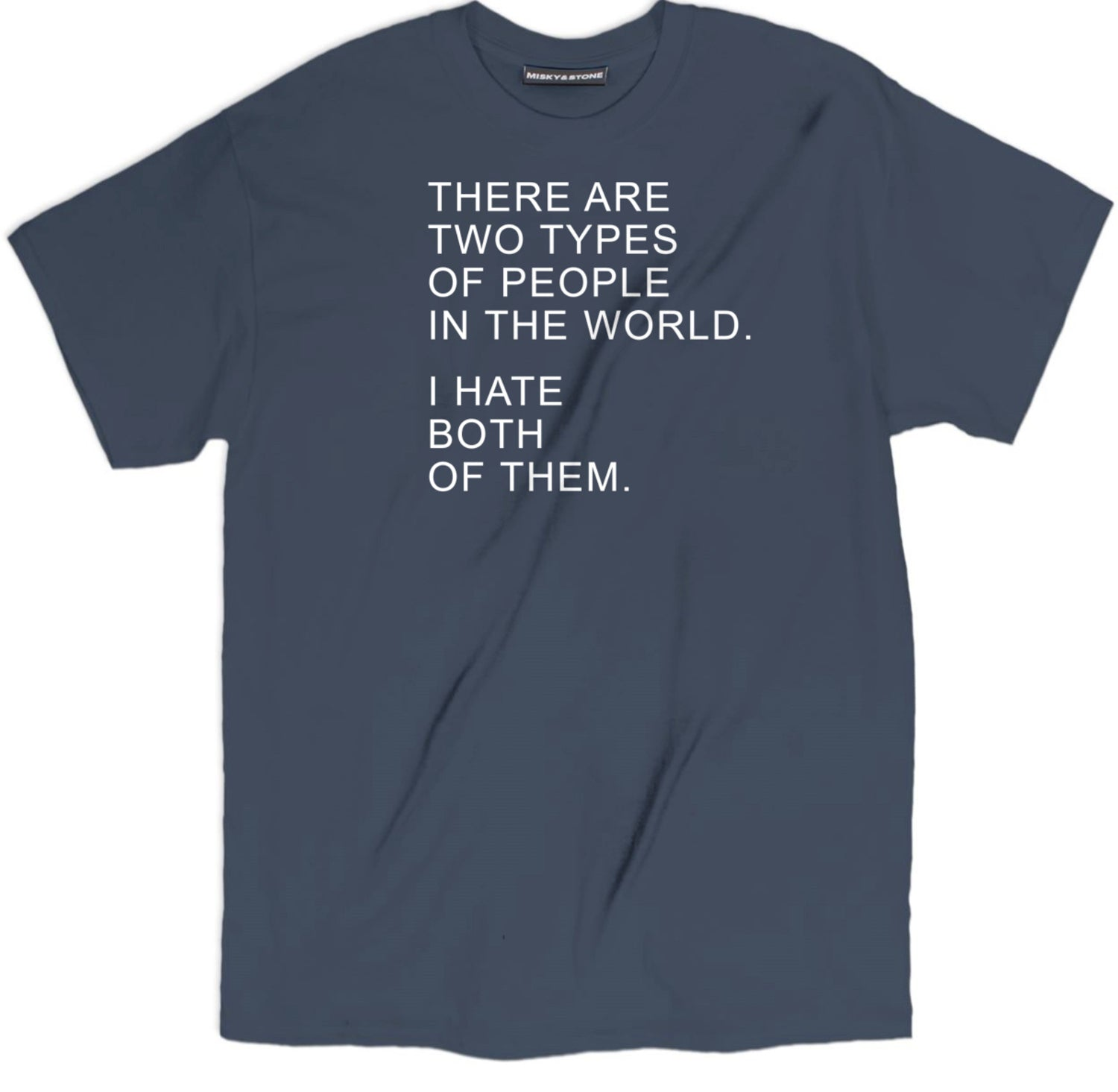 Two Types Of People Shirt