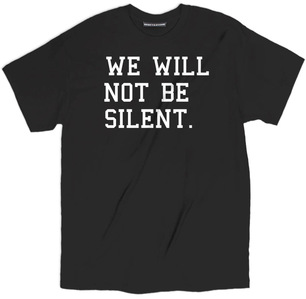 no silence tee, stand up political t shirt, we will not be silent t shirt, resist t shirt, resist shirt, resist tee, resist tee shirts,