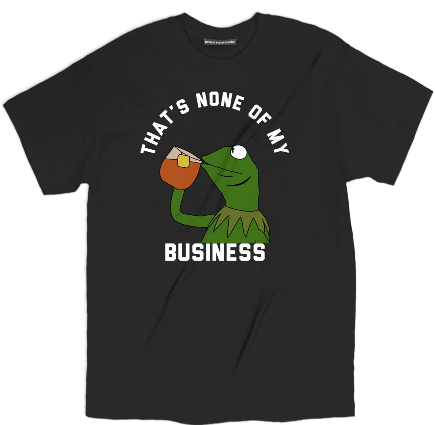 thats none of my business kermit tee, kermit the frog t shirt, funny kermit meme tee, funny meme shirts, funny meme tees, meme shirts, meme t shirts, shirts with memes