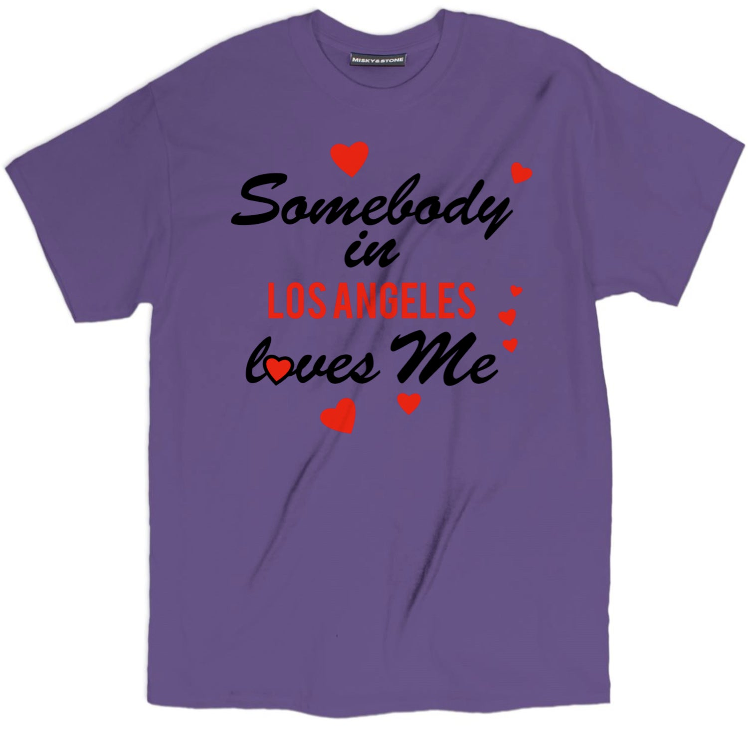 Somebody In La Loves Me Tee