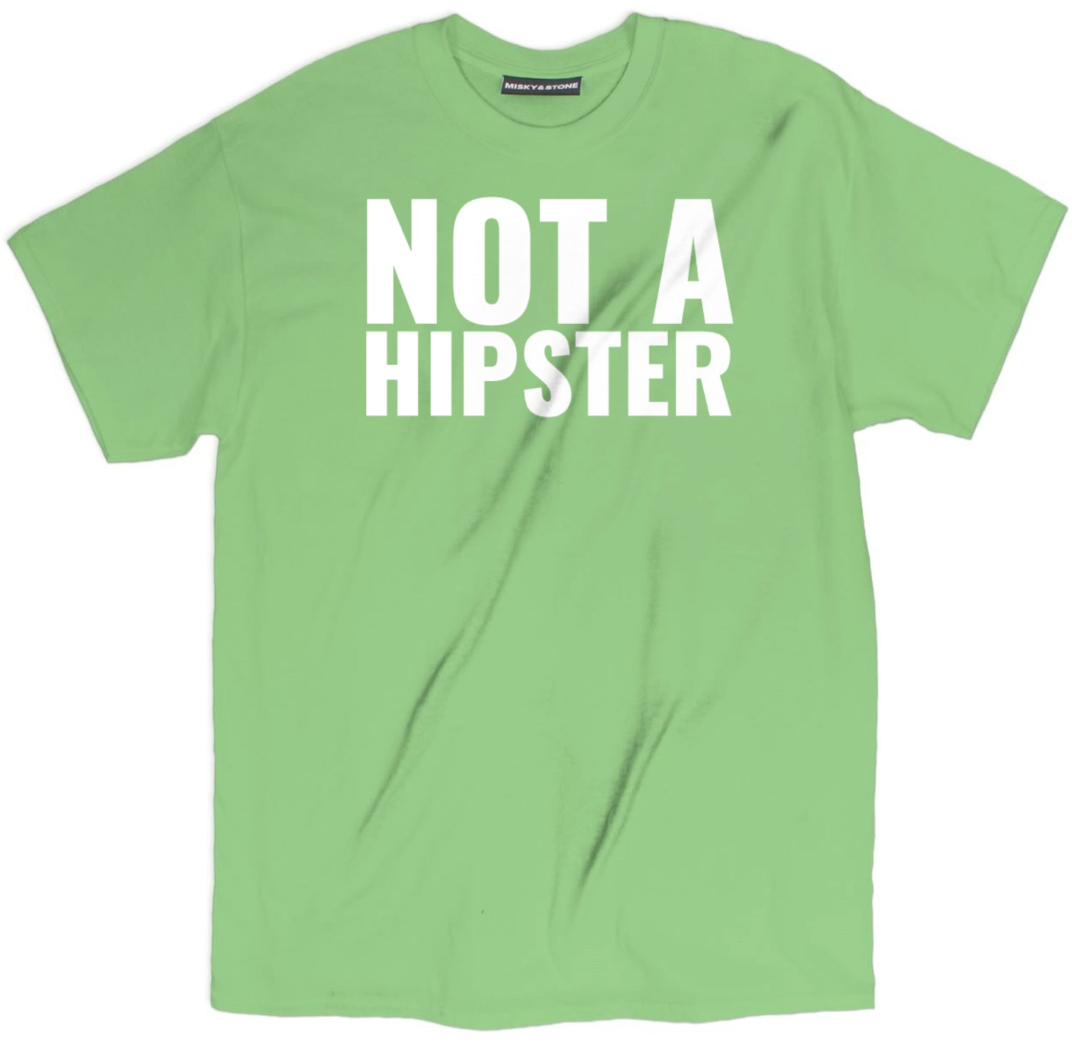 Not A Hipster Tee
