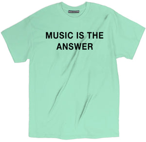 music is the answer t shirt, spiritual t shirts, spiritual shirts, spiritual quote t shirts,