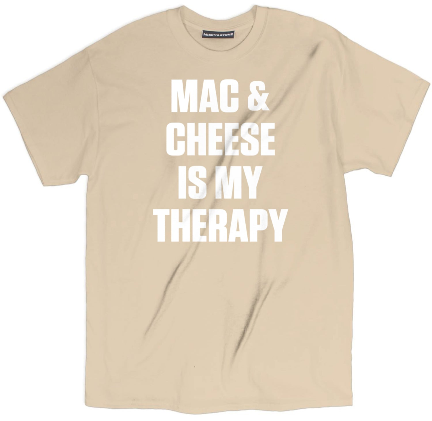 Mac & Cheese Is My Therapy Tee