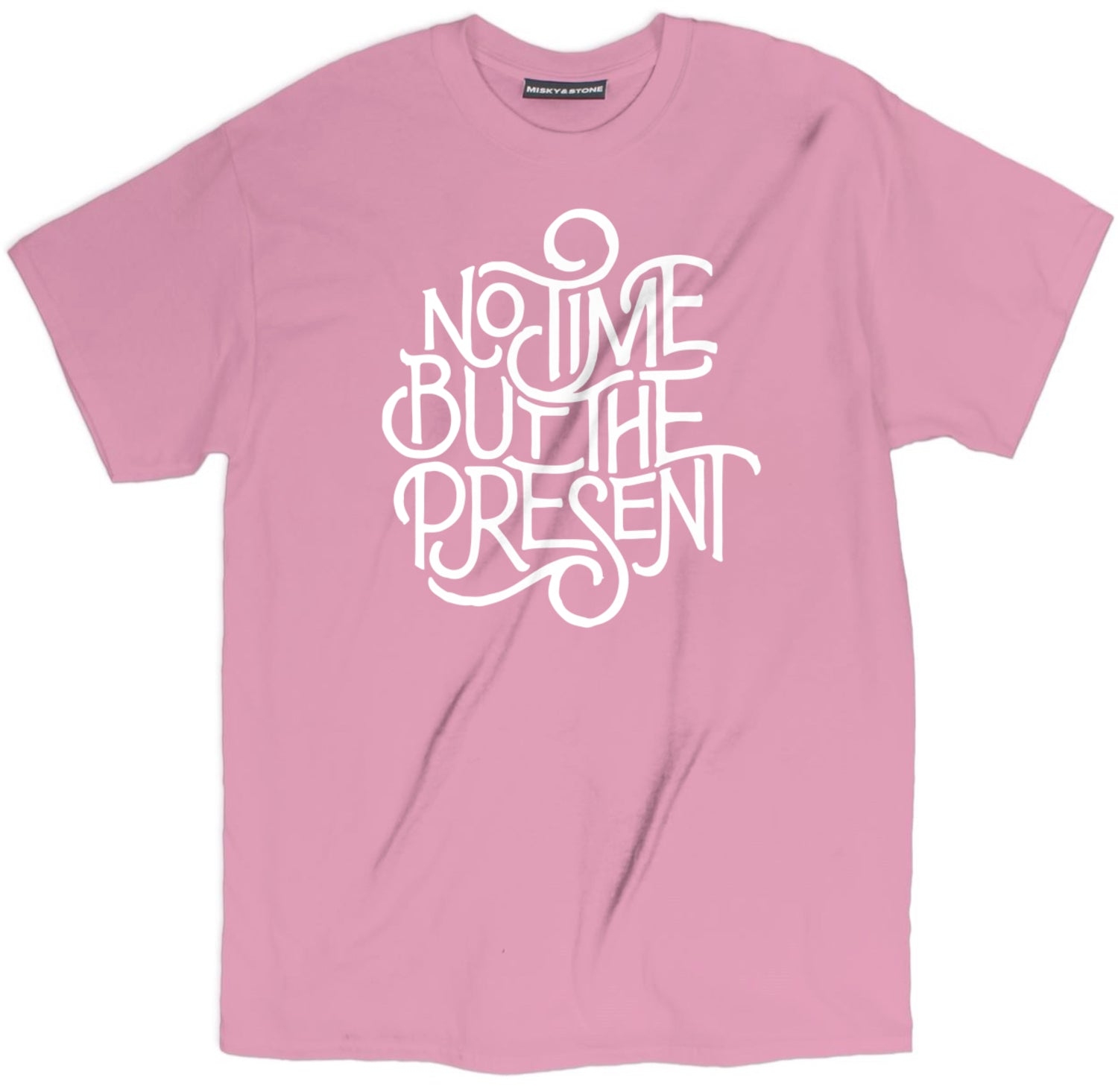 No Time But The Present Tee