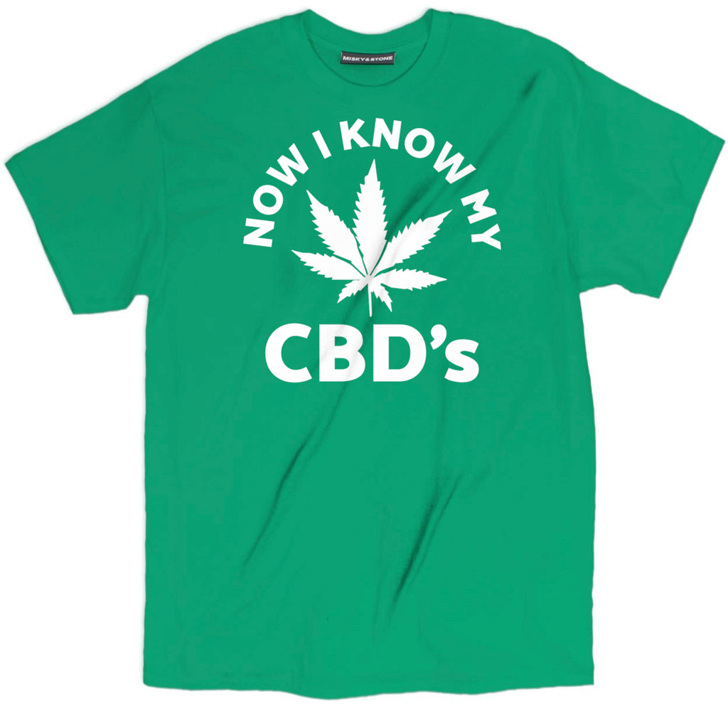 now i know my cbds shirt, weed shirts, weed t shirts, 420 shirts, 420 t shirts, marijuana shirts, marijuana t shirts, 420 tees, marijuana t shirts, weed tee shirts, 420 clothing,