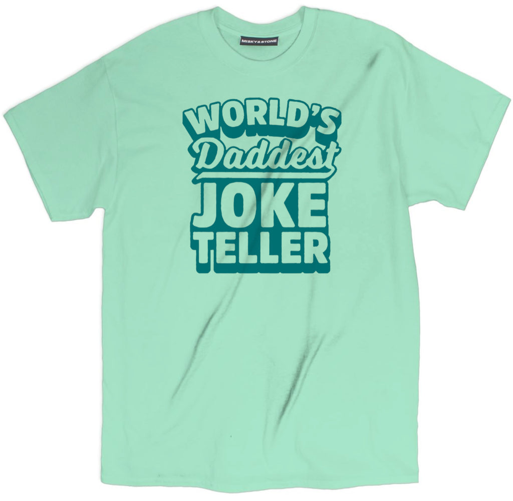 worlds daddest joke teller shirt, fathers day shirts, father's day t shirts, dad shirts, father's day shirt, funny dad shirts, fathers day tee shirts, funny fathers day shirts, best dad t shirt, best dad shirts,