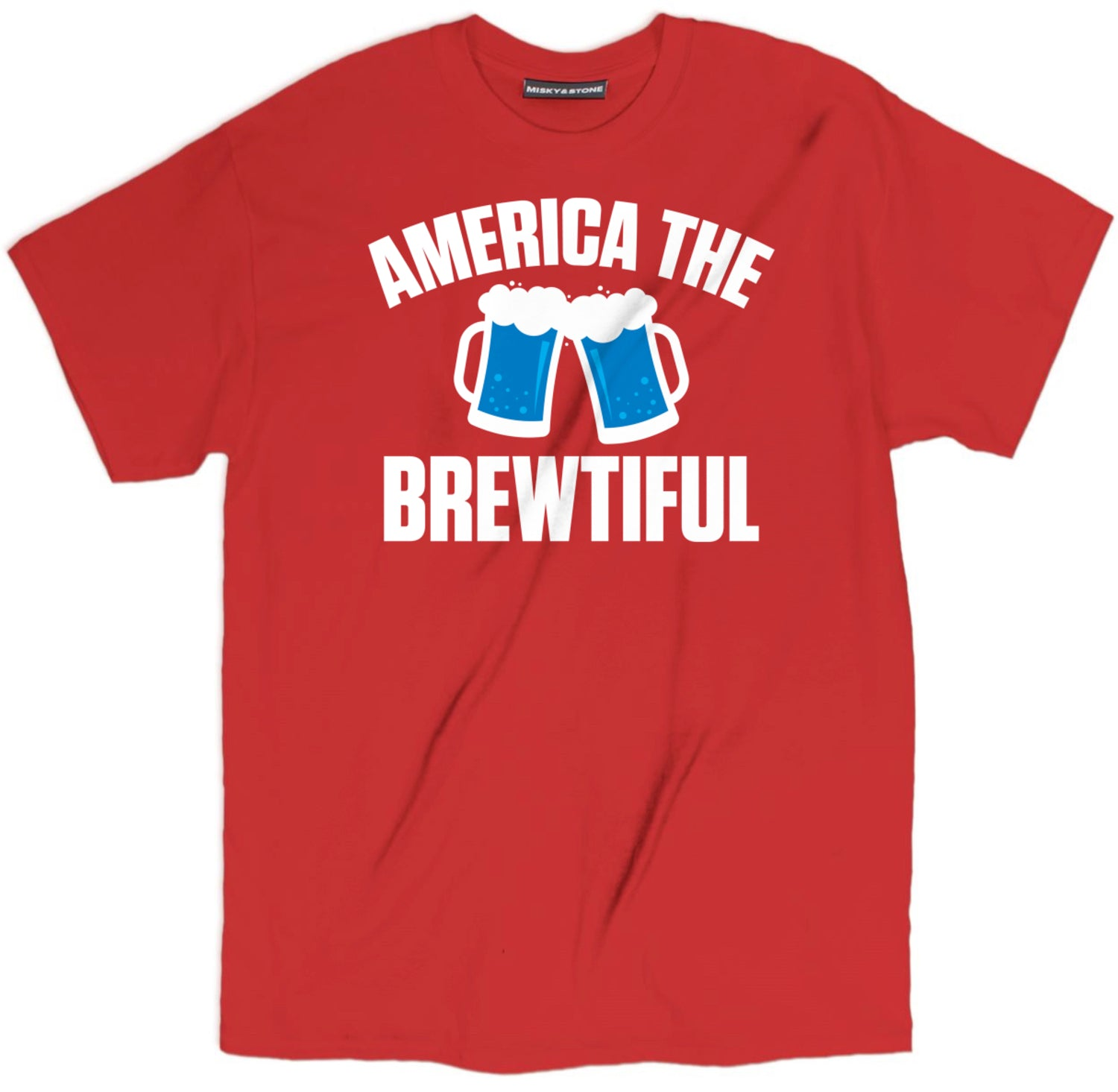 america the brewtiful t shirt, beer shirts, funny beer shirts, beer tees, beer tee shirts, funny beer t shirts, drinking shirts, alcohol shirts, funny drinking shirts,