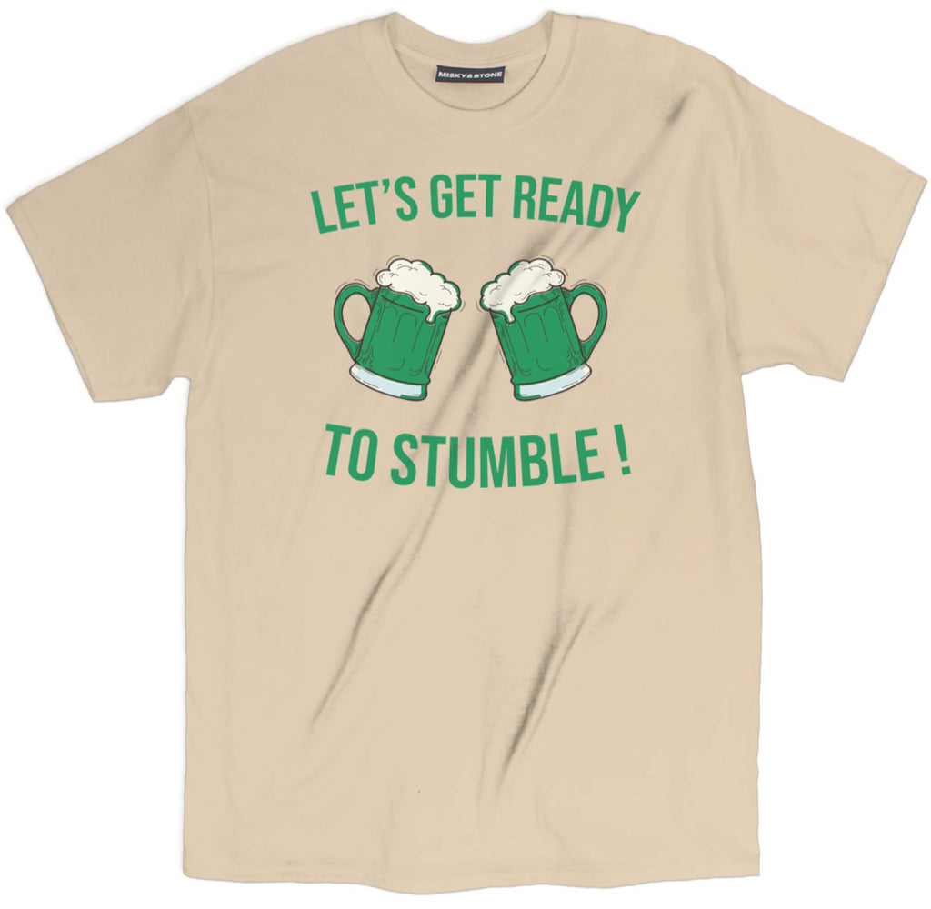 lets get ready to stumble t shirt, st patricks day t shirts, st patricks day shirts, st patricks shirts, funny st patrick t shirts, funny irish shirts, funny st patricks day shirts, saint patricks day shirts, st patricks day tee shirts, saint pattys day shirts, funny st pattys day shirts, st pattys day t shirts, irish t shirts,