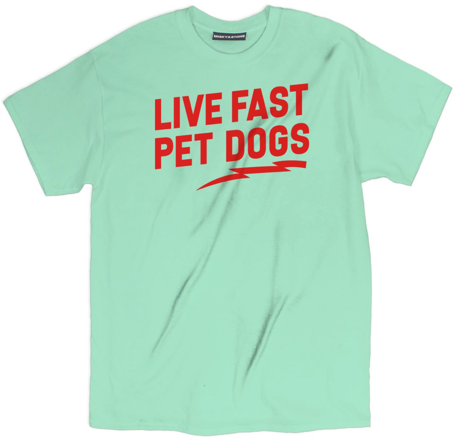 Live Fast Pet Dogs Tee