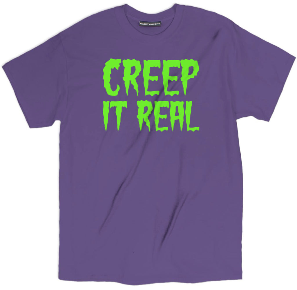 creep it real t shirt, creep t shirt, slime t shirt, sarcastic creepy t shirts, halloween tee shirt, halloween apparel, halloween merch, halloween clothing, funny halloween tee shirt