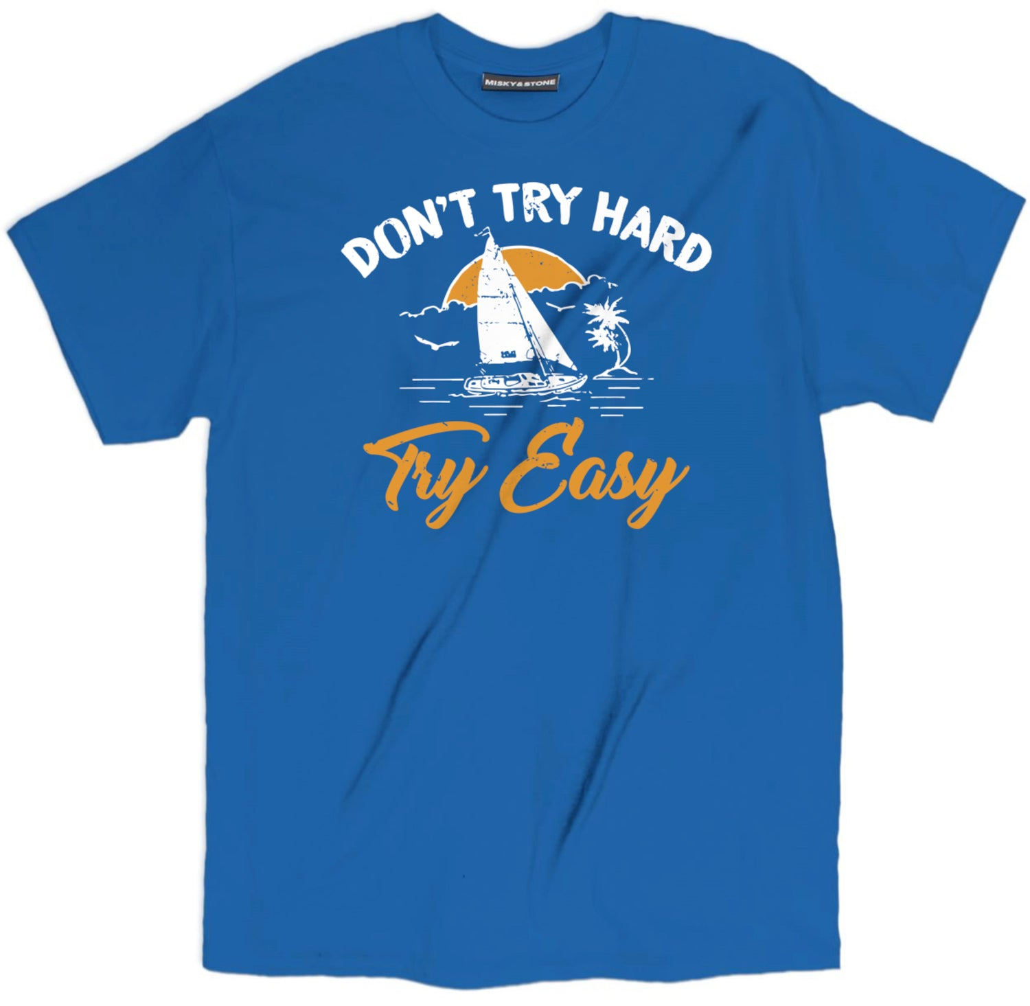dont try hard try easy shirt, inspirational t shirt, spiritual t shirts, spiritual shirts, spiritual quote t shirts,