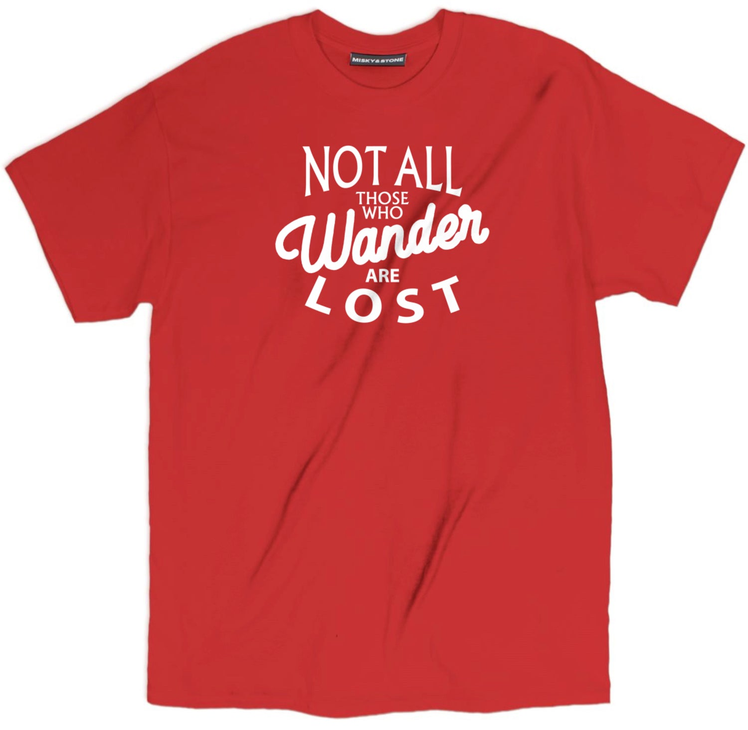 not all those who wander are lost shirt, wander t shirt, inspirational t shirt, spiritual t shirts, spiritual shirts, spiritual quote t shirts,