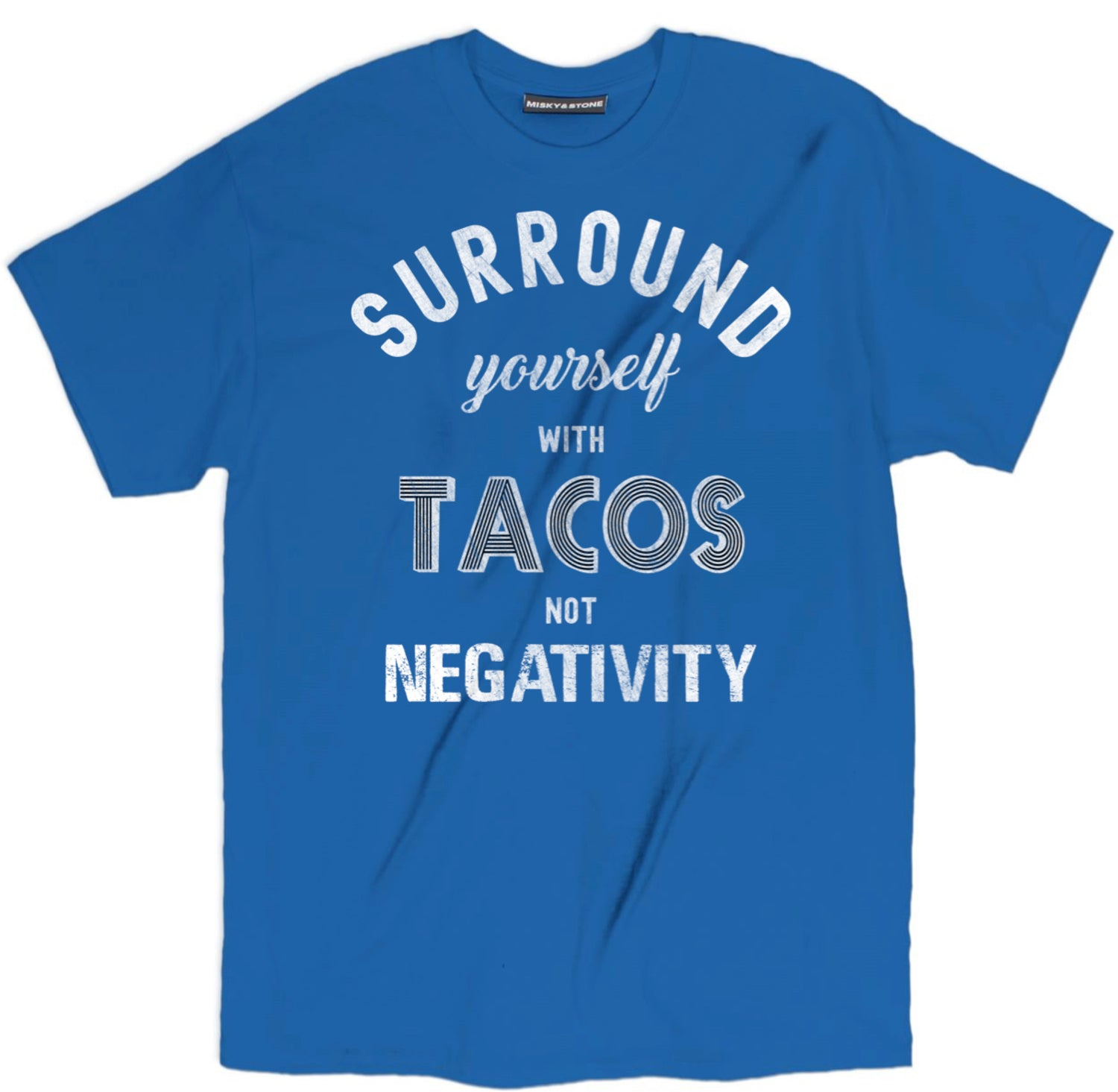 surround yourself with tacos not negativity t shirt, taco shirts, taco t shirt, funny taco shirts, cute taco shirts, taco tee shirts, taco tee, taco apparel,